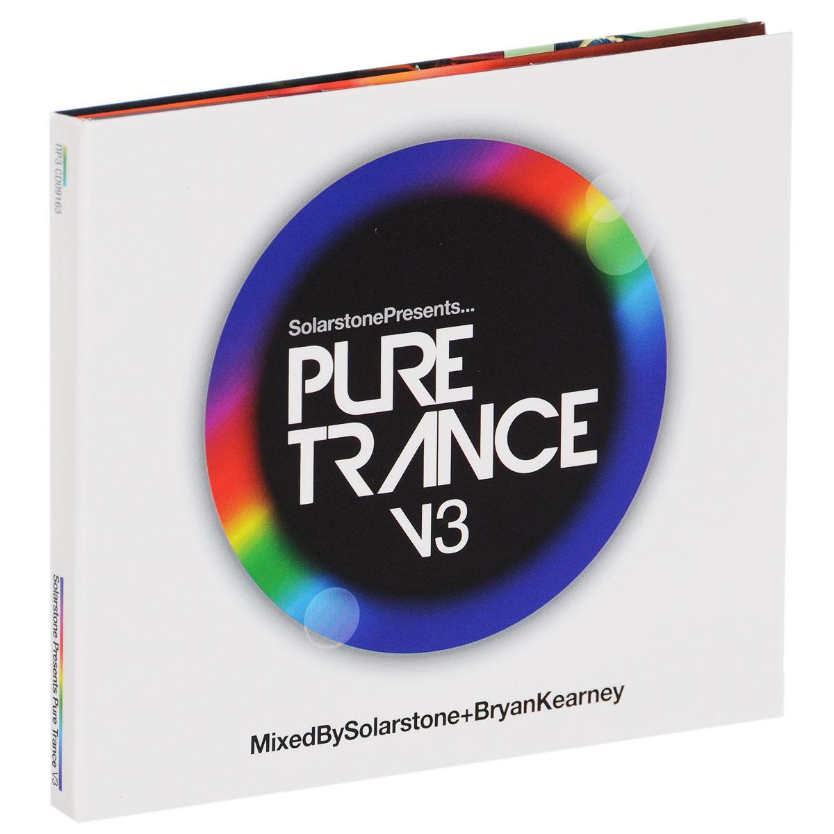 Solarstone & Bryan Kearney. Pure Trance. Volume 3 (2 CD) 2015 2 Audio CD