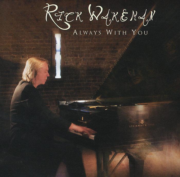 Rick Wakeman. Always With You