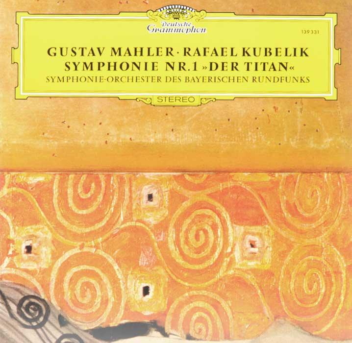 Rafael Kubelik. Gustav Mahler. Symphonie Nr. 1