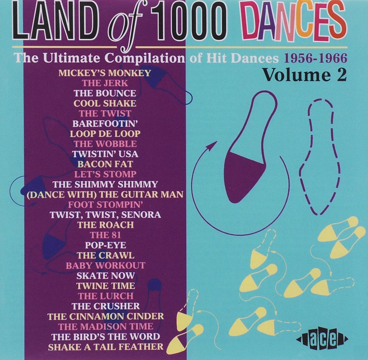 Land Of 1000 Dances. Volume 2
