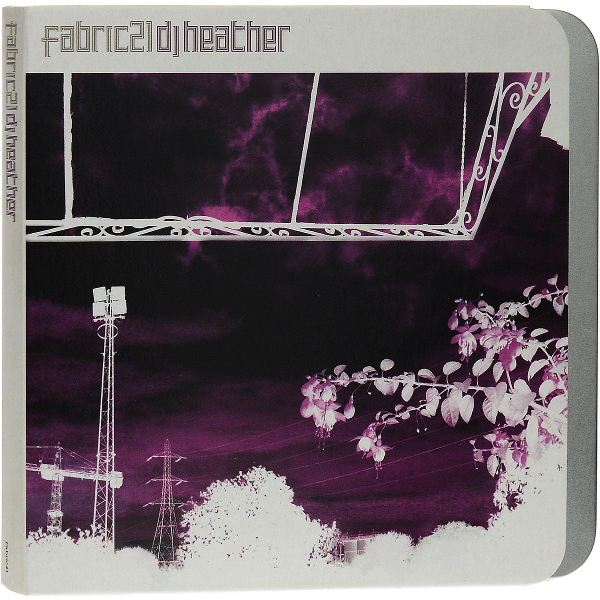 DJ Heather. Fabric21 2005 Audio CD