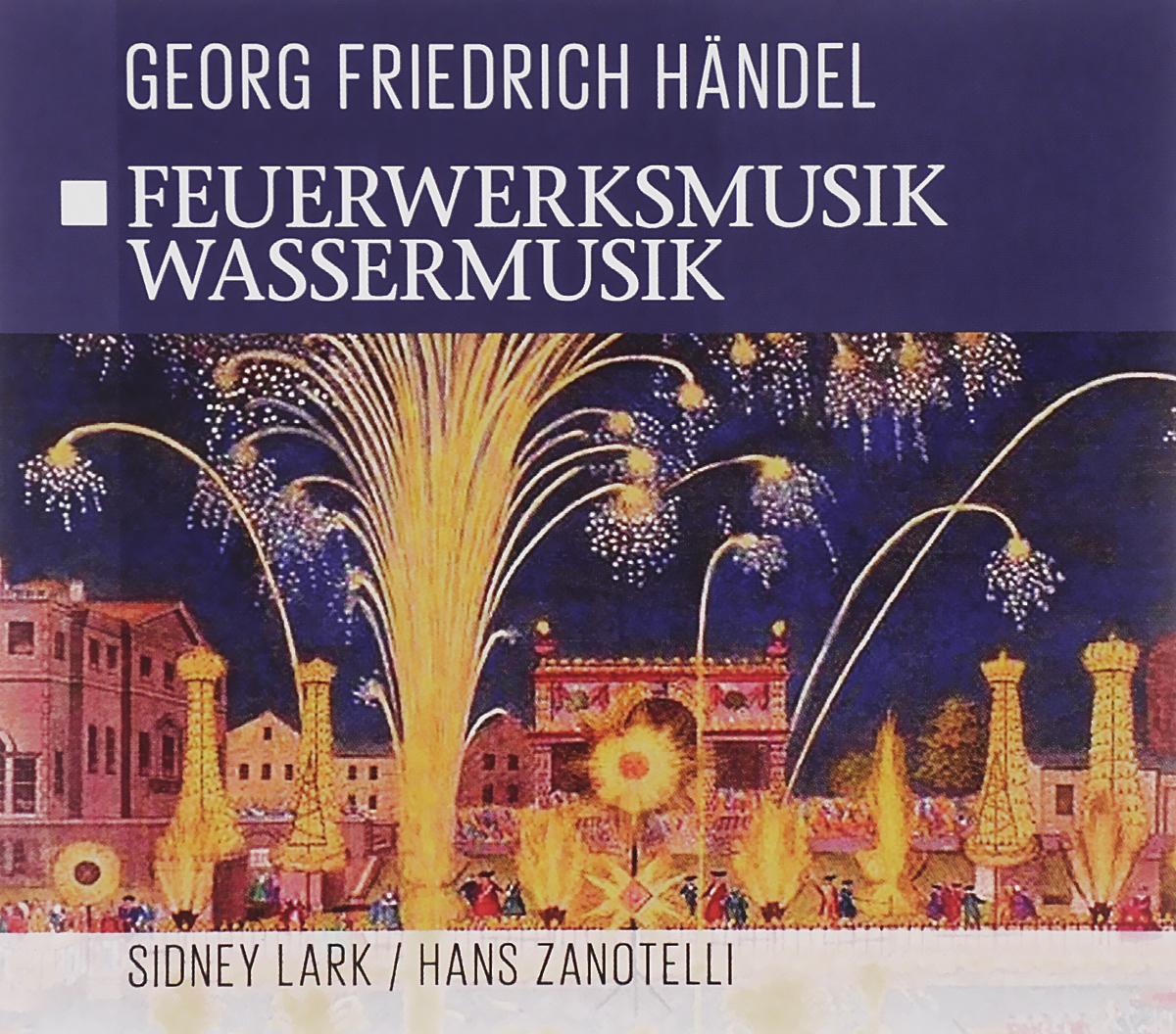 Georg Friedrich Handel. Feuerwerksmusik / Wassermusik