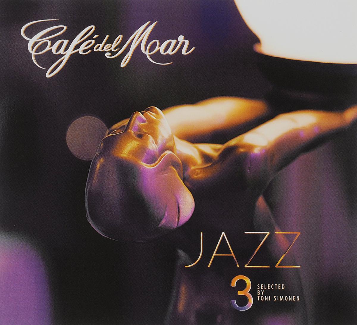 Cafe Del Mar. Jazz 3 2015 Audio CD