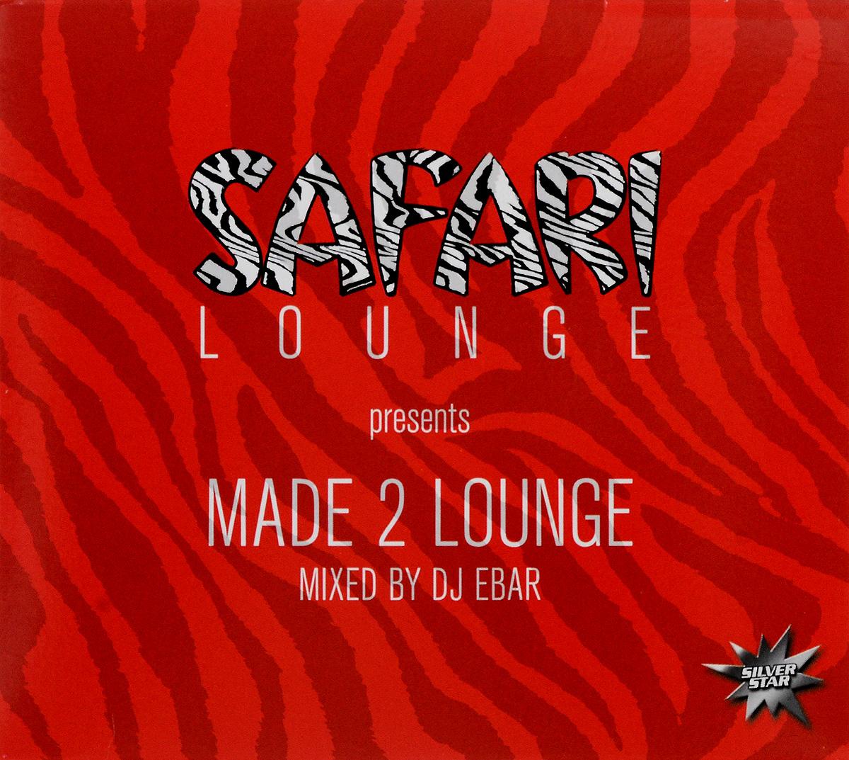 Made 2 Lounge. Mixed By Dj Ebar 2014 Audio CD