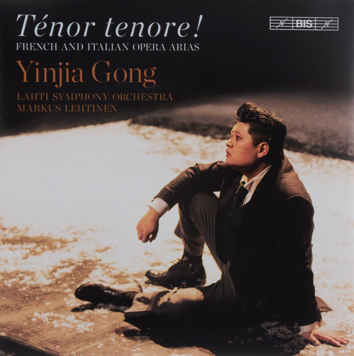 Yinjia Gong. Tenor Tenore! French And Italian Arias (SACD)