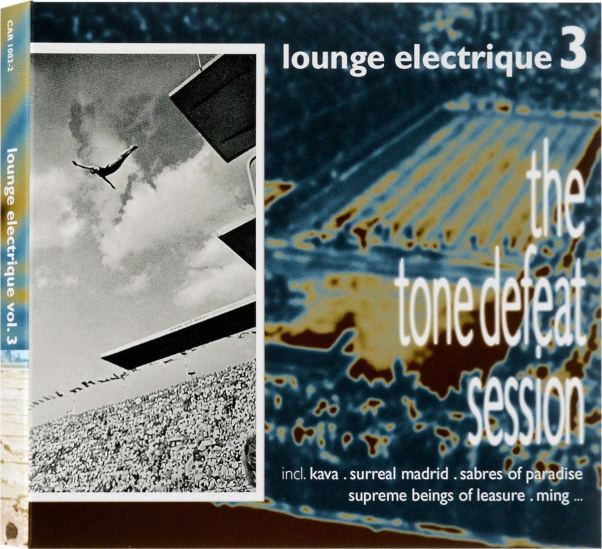 Lounge Electrique. Vol. 3 2002 Audio CD