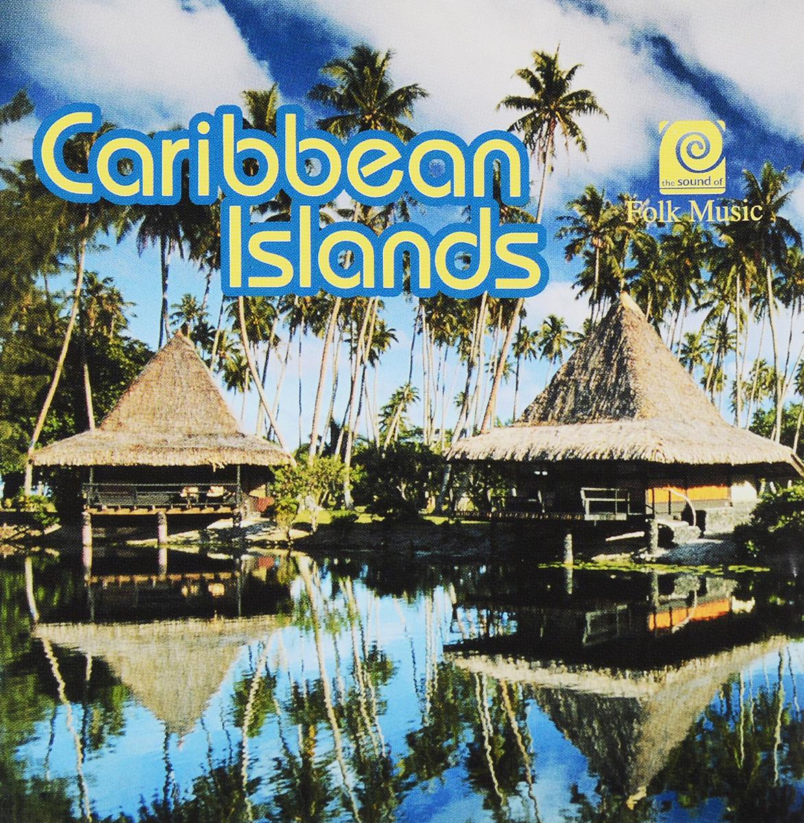 Zakazat.ru: The Sound Of Folk Music - Caribbean Islands
