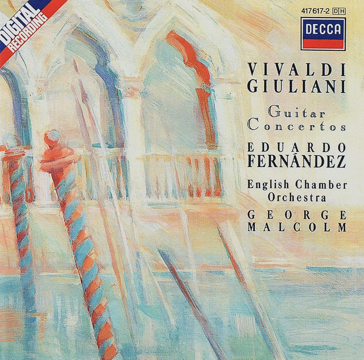 Eduardo Fernandez. Giuliani / Vivaldi. Guitar Concertos