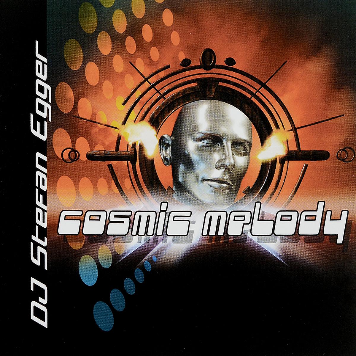DJ Stefan Egger. Cosmic Melody (CD) 2005 Audio CD