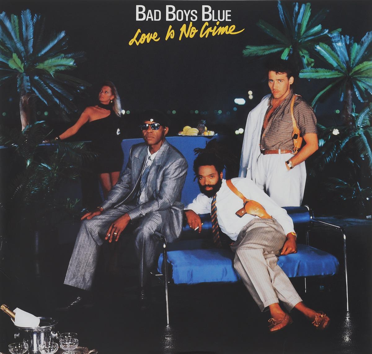 Bad Boys Blue. Love Is No Crime (LP)
