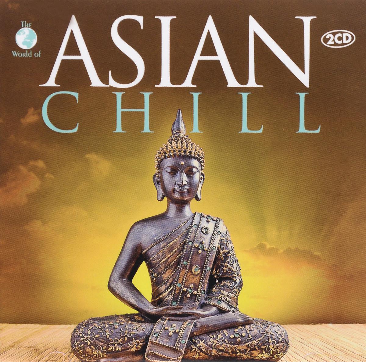 Asian Chill (2 CD) 2014 2 Audio CD