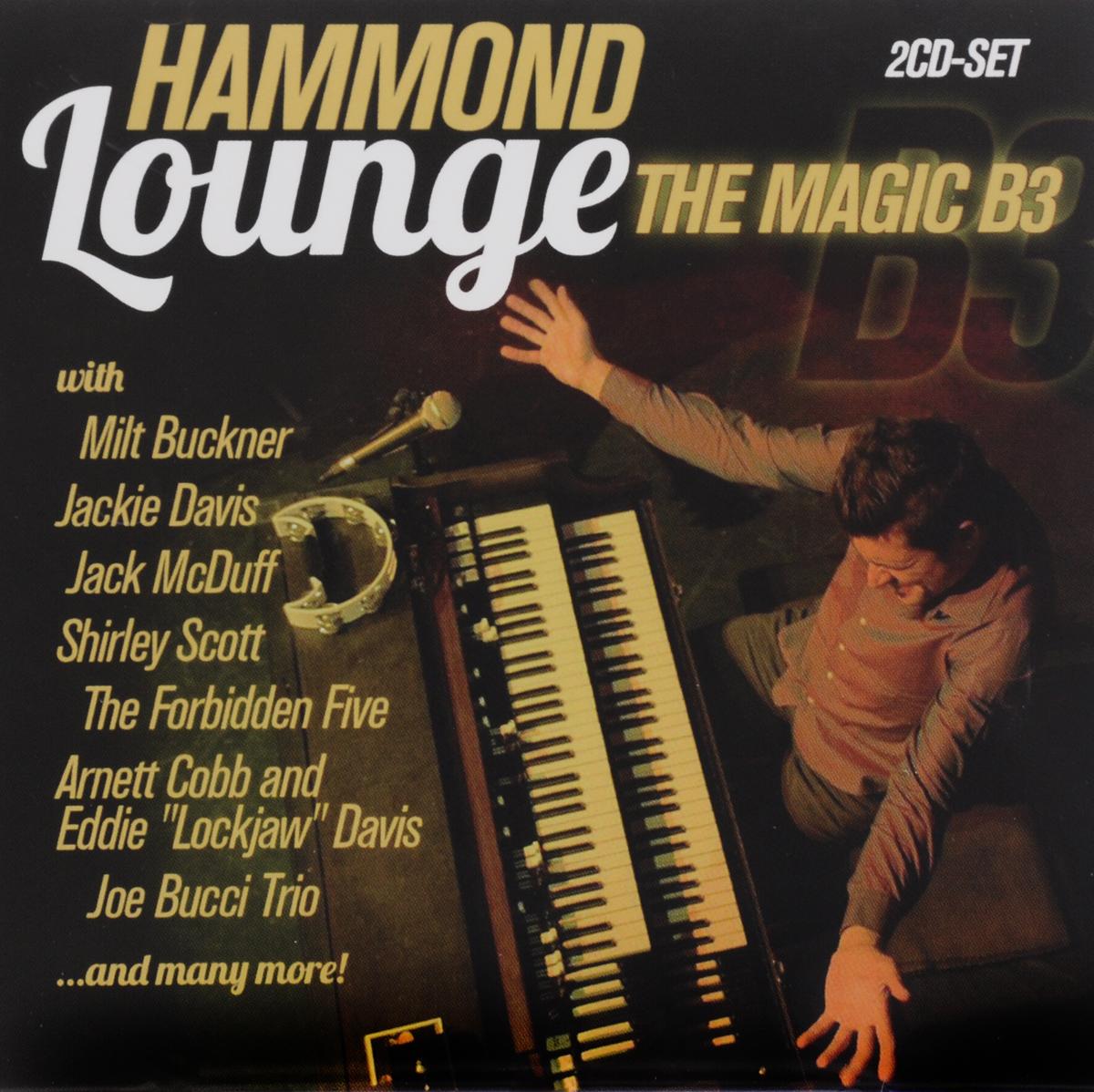 Hammond Lounge. The Magic B3 (2 CD) 2012 2 Audio CD