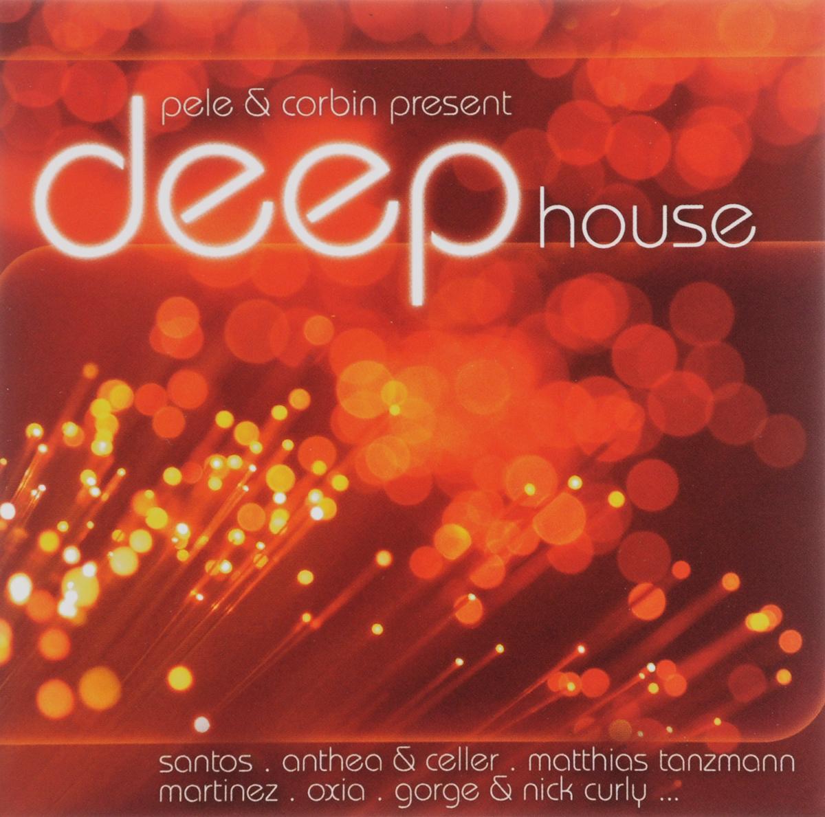 Deep House. Pele & Corbin Present (2 CD) 2010 2 Audio CD