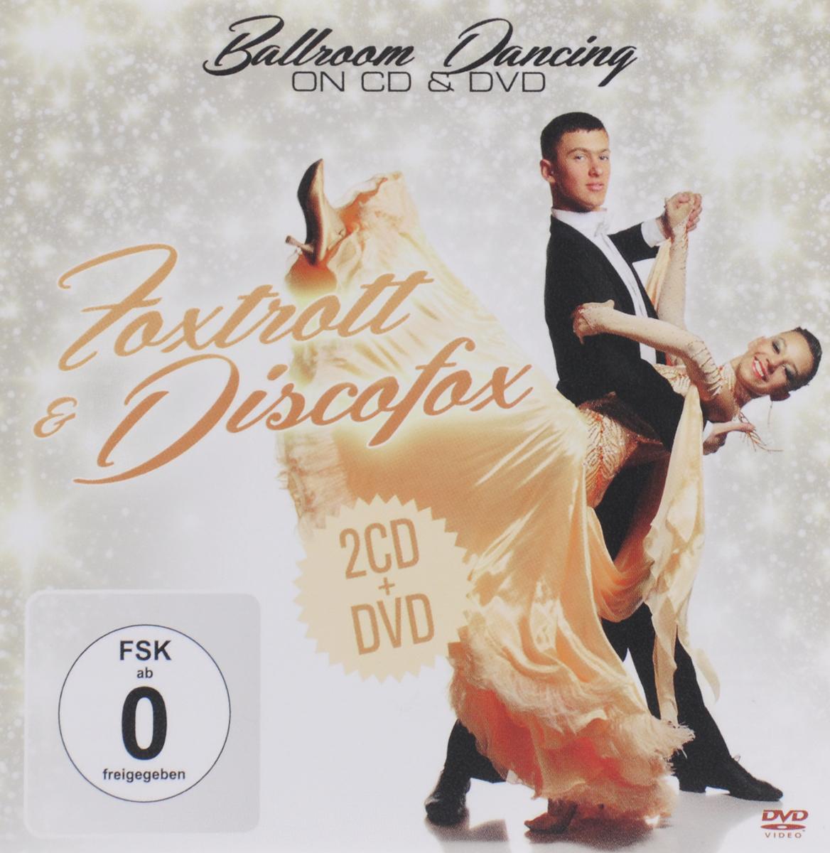 Ballroom Dancing. Foxtrott & Discofox (2 CD + DVD)
