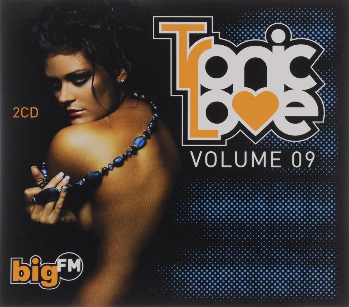Big FM. Tronic Love. Volume 09 (2 CD) 2013 2 Audio CD