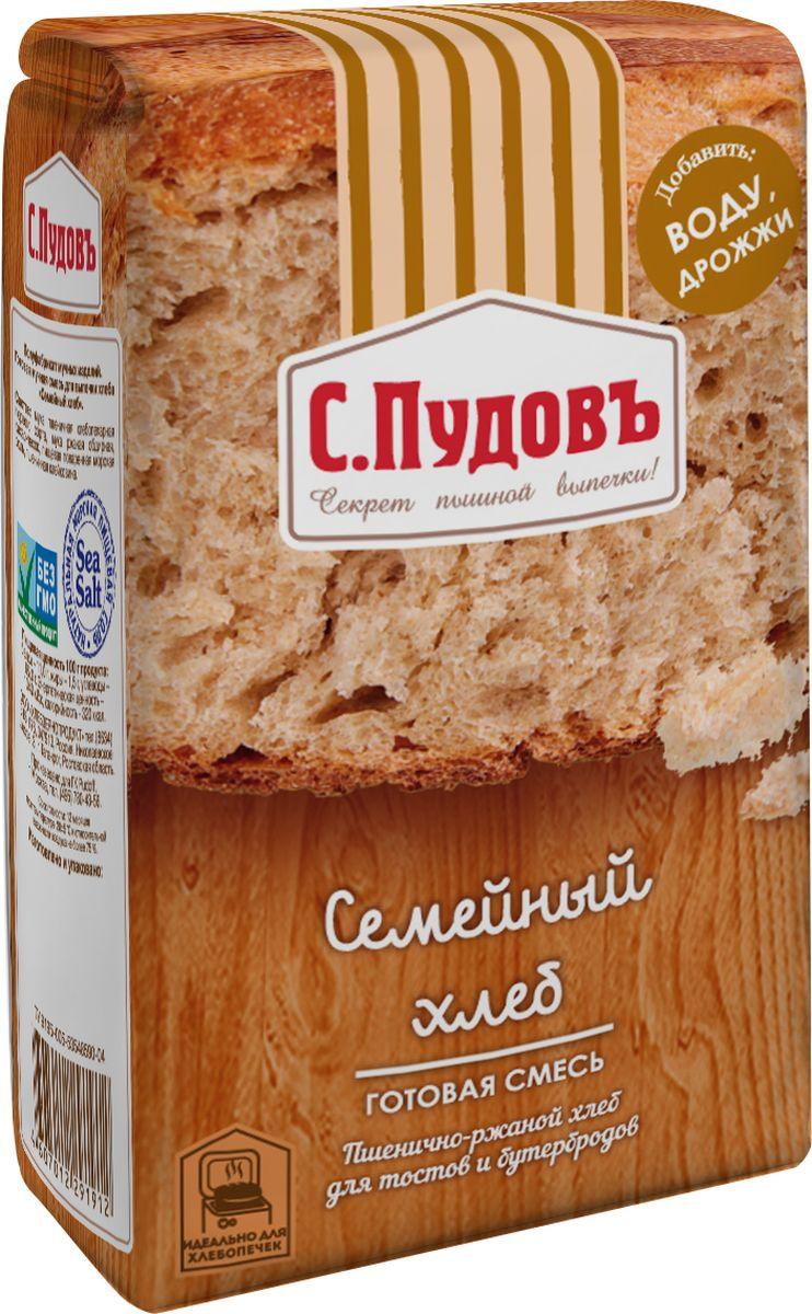 С. Пудовъ Пудовъ Семейный хлеб, 500 г 4607012291912