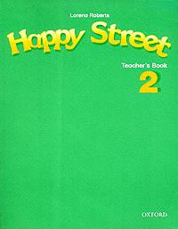 Happy Street 2. Teacher's Book