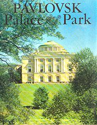 Pavlovsk. Palace & Park