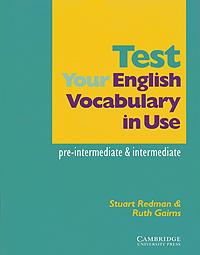 Test Your English Vocabulary in Use: Pre-Intermediate & Intermediate