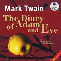 The Diary Of Adam And Eve (аудиокнига MP3)