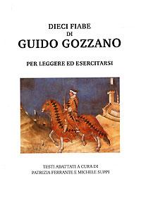 Dieci fiabe di Guido Gozzano: Per leggere ed esercitarsi