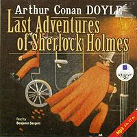 Last Adventures of Sherlock Holmes (аудиокнига MP3)