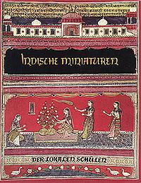 Indische miniaturen. Der lokalen schulen