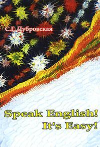 Speak English! It's Easy!