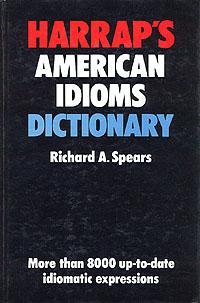 Harrap's american idioms dictionary