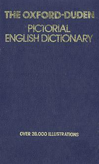 Картинный словарь современного английского языка / The Oxford - Duden Pictorial English Dictionary