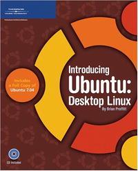 Купить Introducing Ubuntu:: Desktop Linux, Brian Proffitt