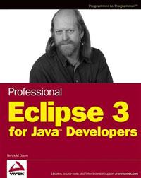 Professional Eclipse 3 for Java Developers, Berthold Daum