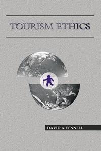 Tourism Ethics (Aspects of Tourism)