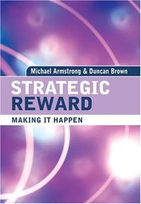 Strategic Reward: Making It Happen