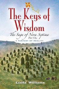 The Keys of Wisdom. Linda Williams