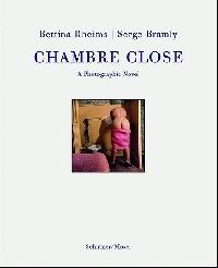 Chambre Close: A Photographic Novel ( 3829603169 )