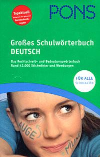 Grosses Schulworterbuch Deutsch