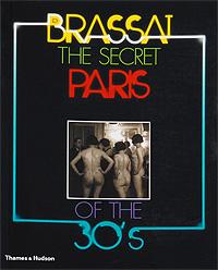 The Secret Paris of the 30s