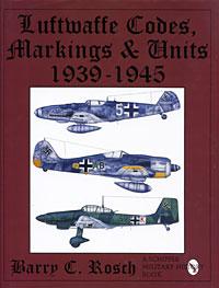 Luftwaffe Codes, Markings & Units. 1939-1945
