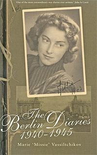 The Berlin Diaries, 1940-1945