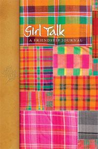 Girl Talk: A Friendship Journal. N/A N/A