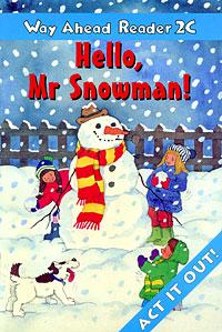 Hello, Mr Snowman!