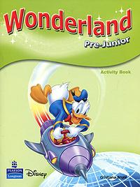 Wonderland: Pre-Junior: Activity Book