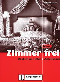 Mit Zimmer frei. Deutsch im Hotel: Arbeitsbuch