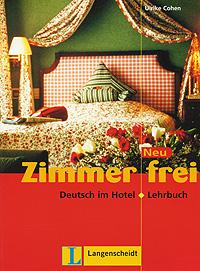 Zimmer frei: Deutsch im Hotel: Lehrbuch