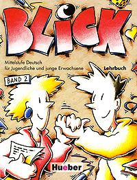 Blick 2: Lehrbuch ( 3-19-001595-3 )