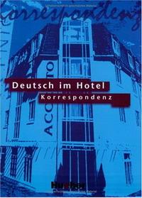 Deutsch im Hotel 2. RSR. Korrespondenz.