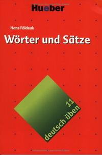 Deutsch uben 11. Worter und Satze.