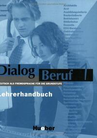 Dialog Beruf - Level 1: Lehrerhandbuch 1