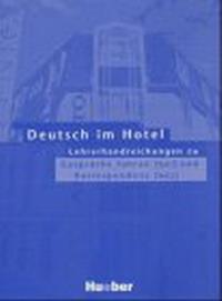 Deutsch im Hotel 1/2. Lehrerhandreichungen.